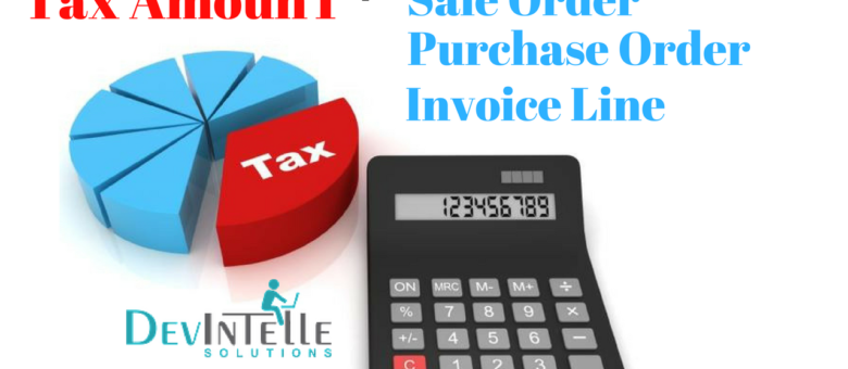 how tax amount and total with tax in Sale,Purchase and Invoice in odoo