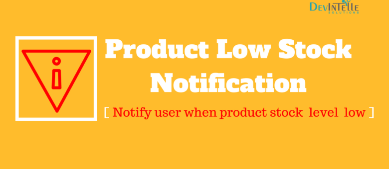 Low stock notification